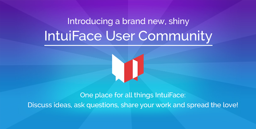 Introducing the IntuiFace User Community