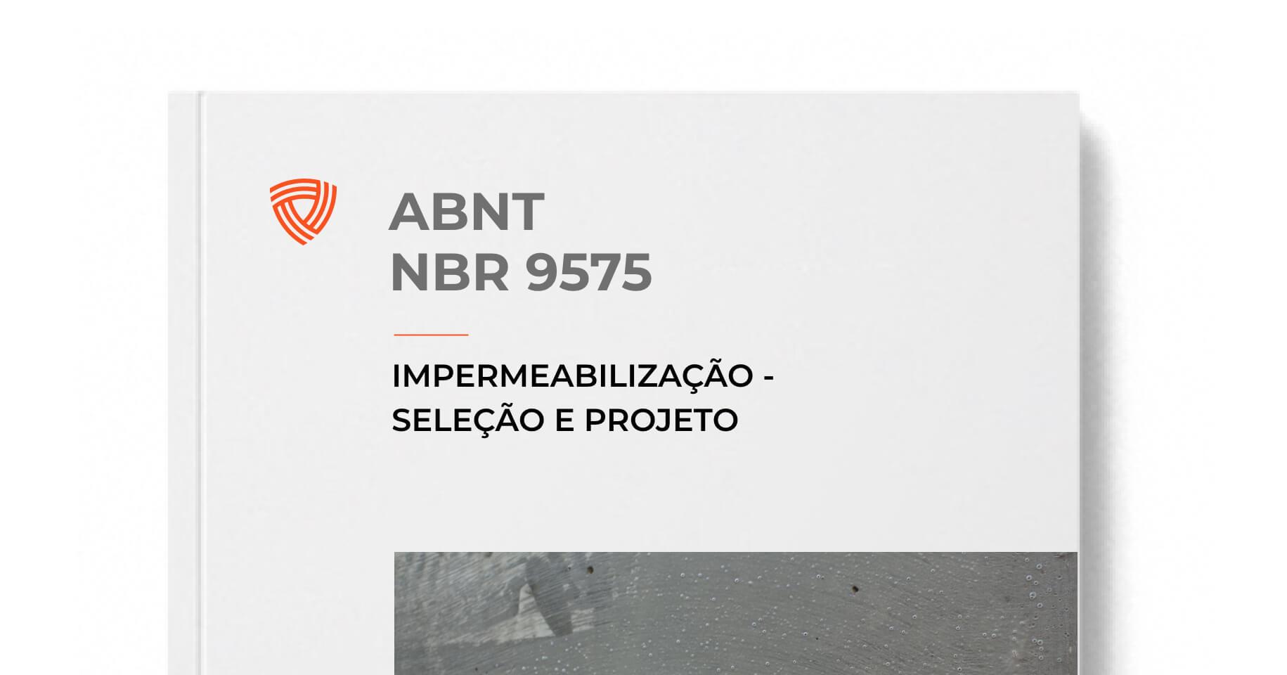 ABNT NBR 9575 - Impermeabilização - Seleção e Projeto