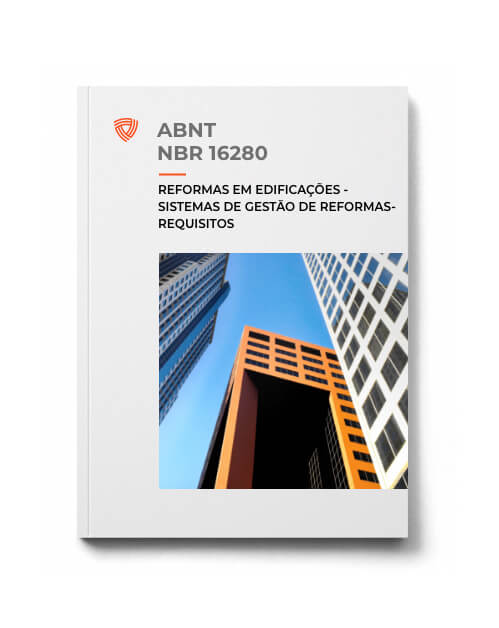 ABNT NBR 16280 - Reformas em Edificações