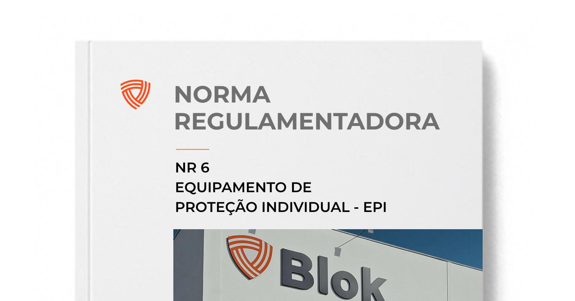 NR 6: Saiba Tudo Sobre Esta Norma de Segurança do Trabalho!