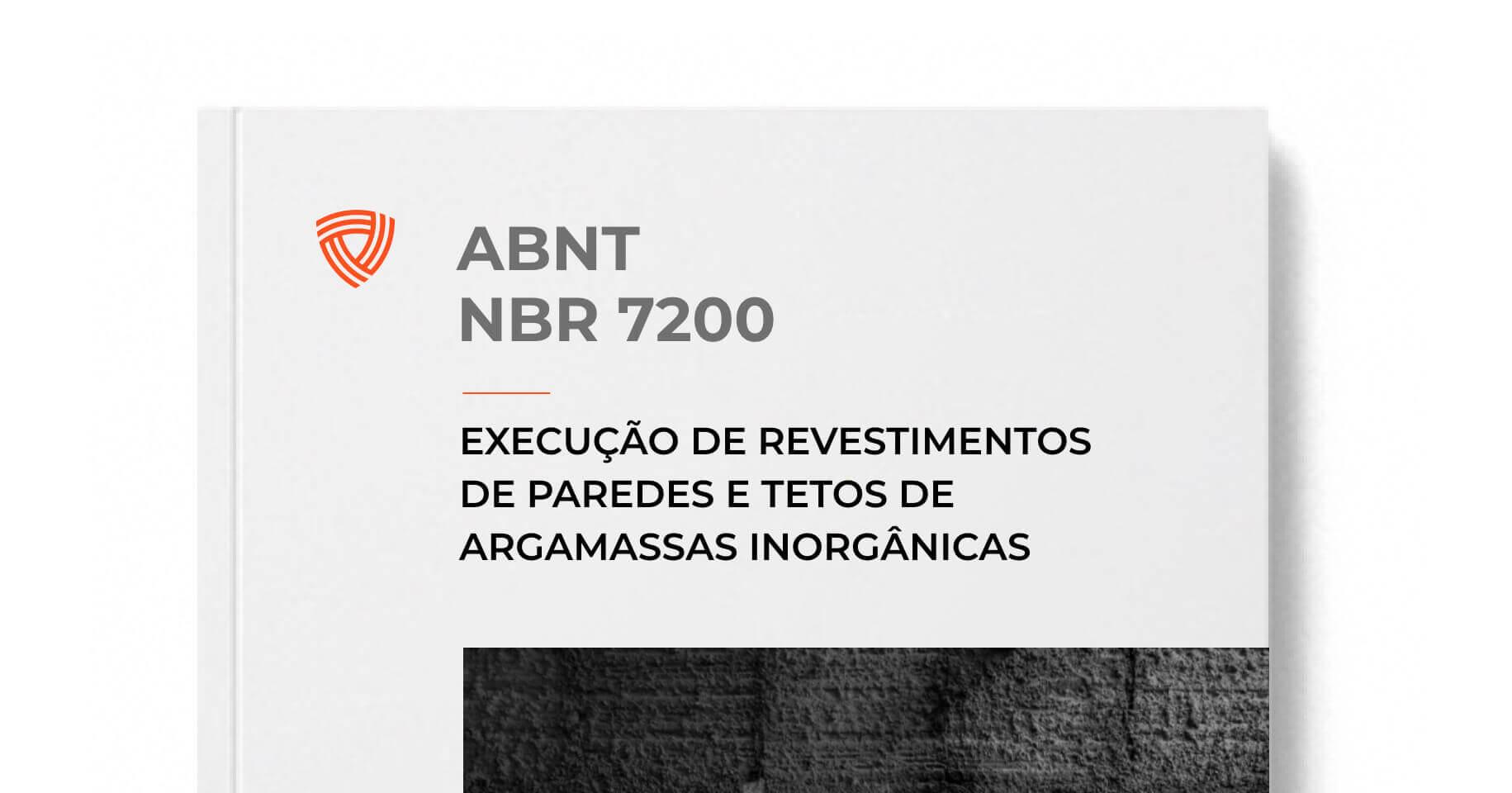 ABNT NBR 7200 - Execução de revestimento de paredes e tetos de argamassas inorgânicas - Procedimento
