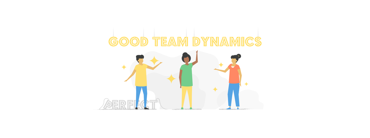 How to establish good team dynamics