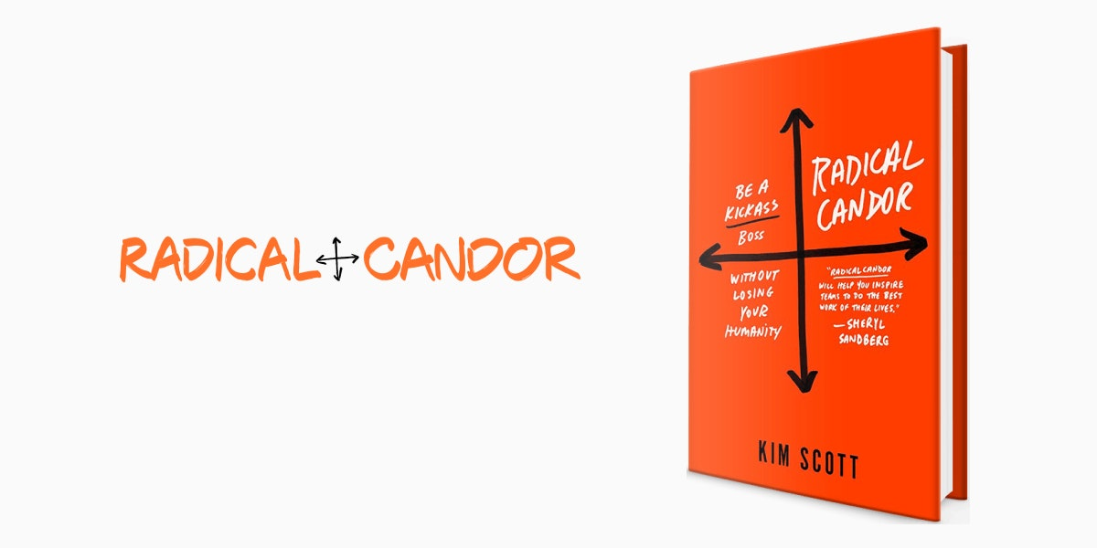 Lattice Book Report: Radical Candor by Kim Scott