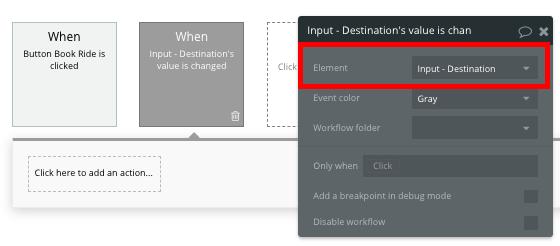 Bubble Uber Clone App Destination Workflow Input