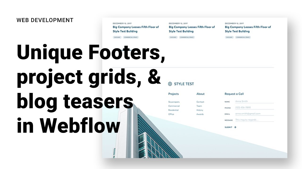 Developing Project Grids, Newsletter CTAs, Blog Teasers, and Unique Footers in Webflow