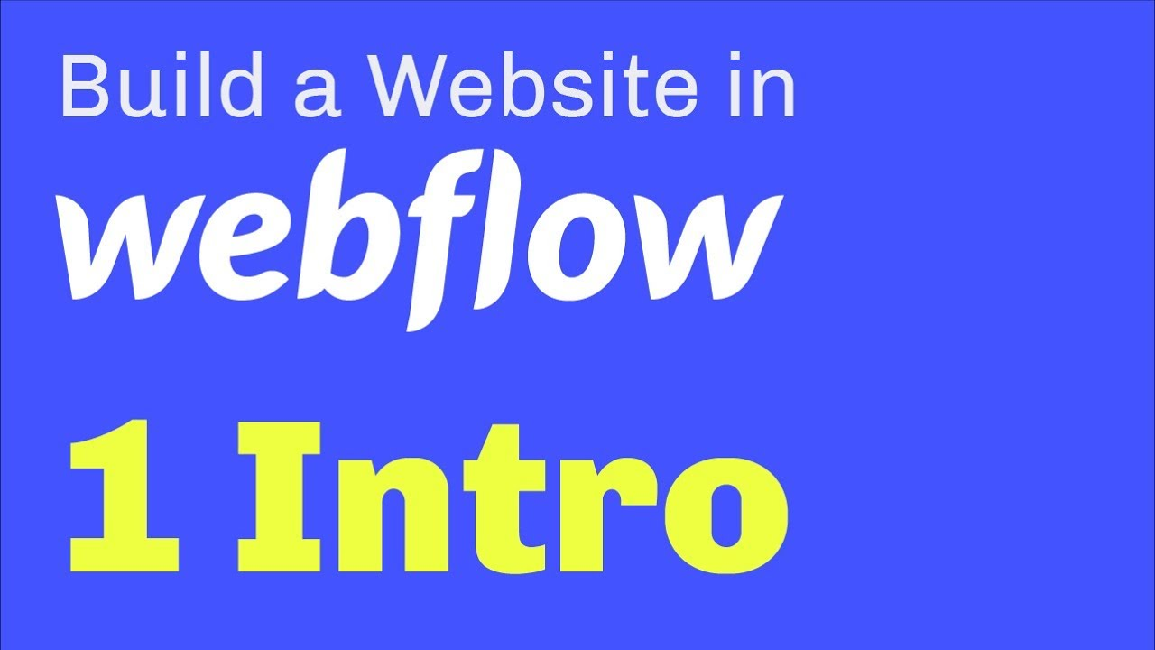 Intro to Webflow