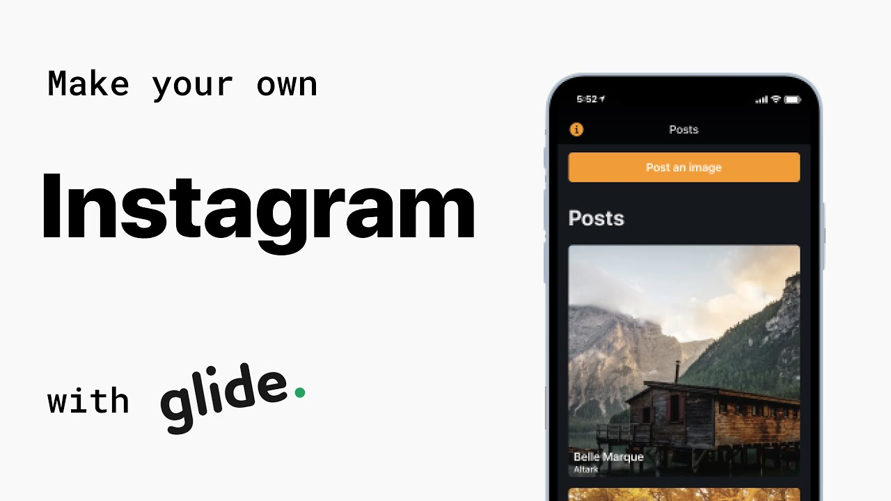 Make your own Instagram with Glide