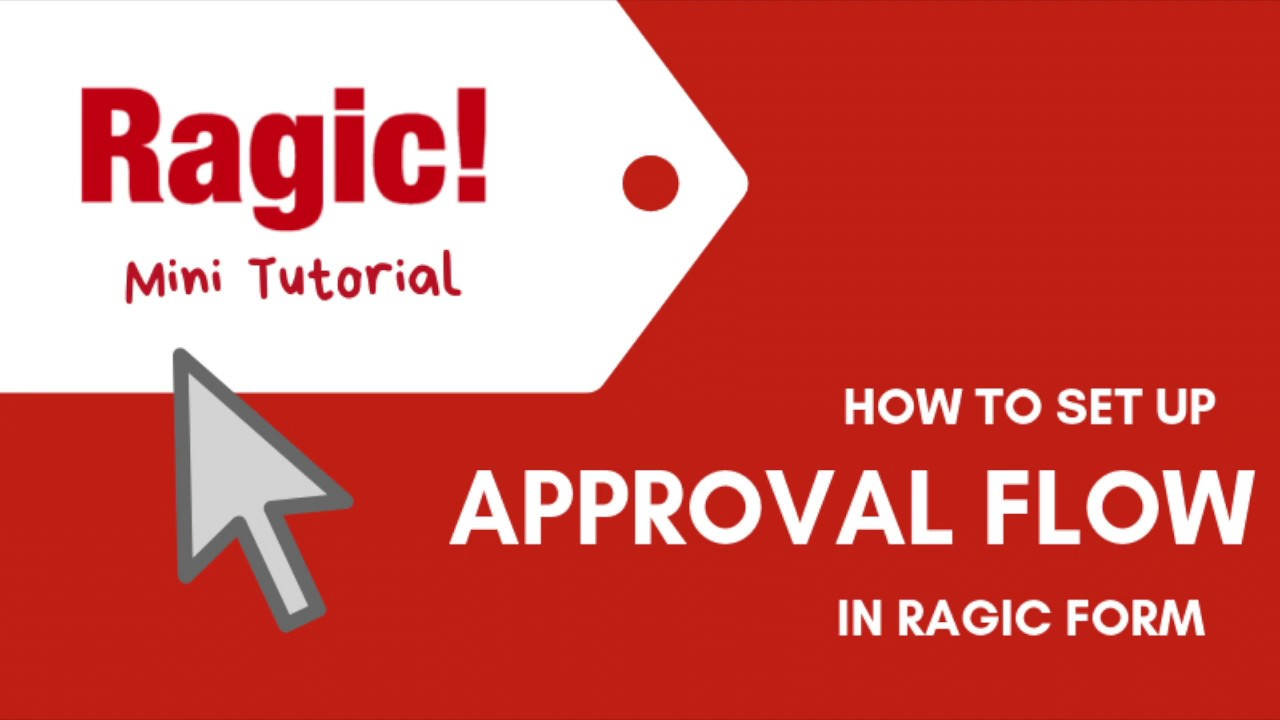 Setting Up Online Approval Flows with Ragic