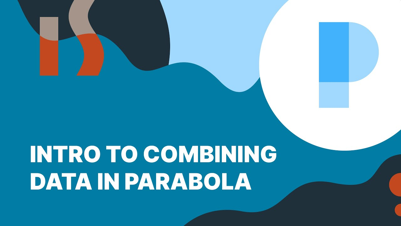 Using the Combining Data steps in Parabola