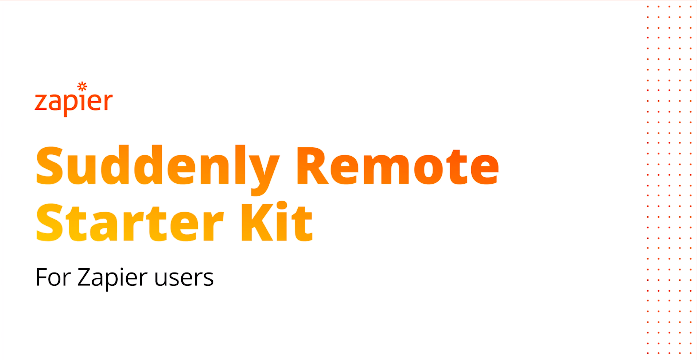 Zapier's Guide to Remote Working