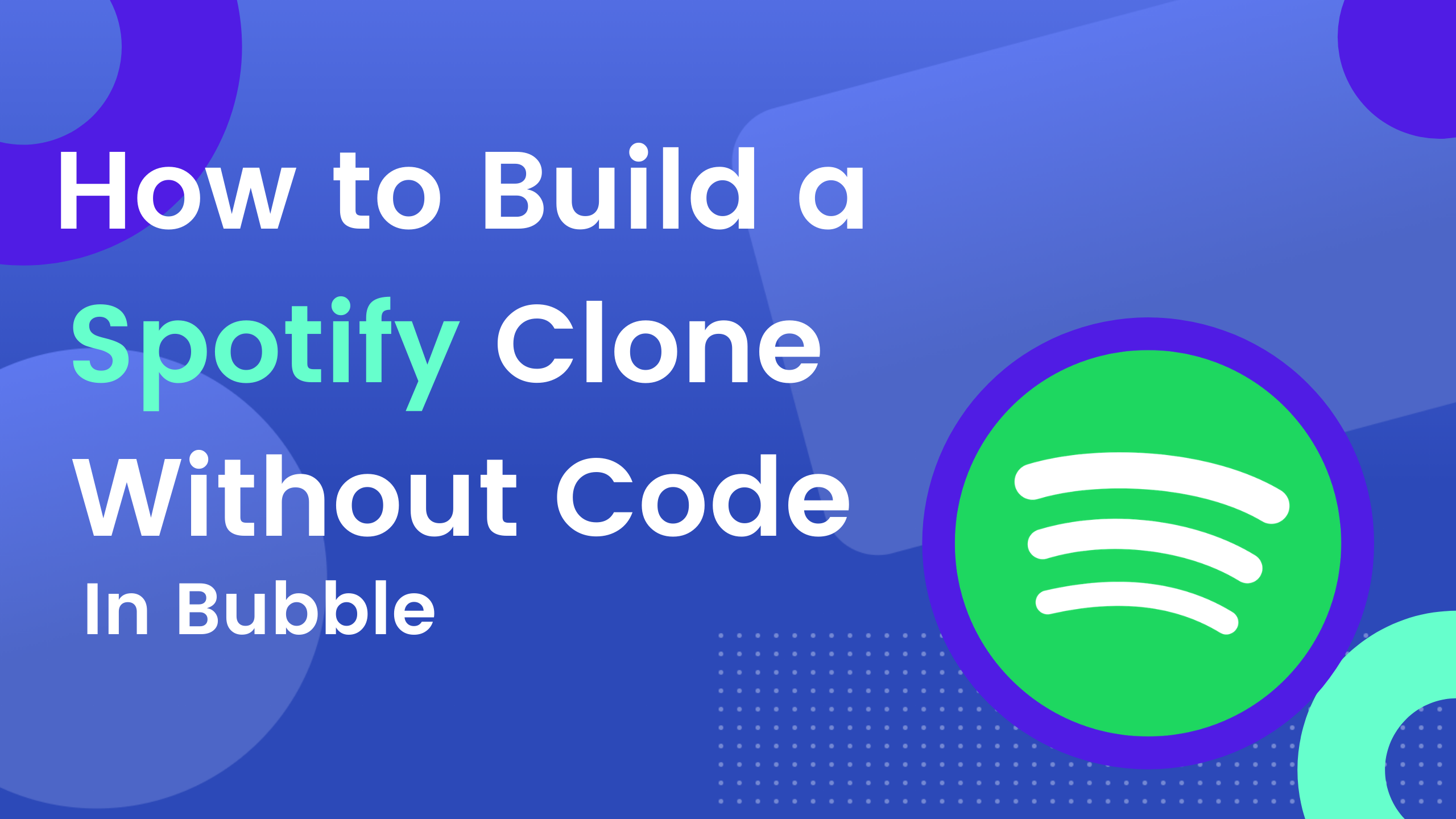 How To Build A Spotify Clone Without Code