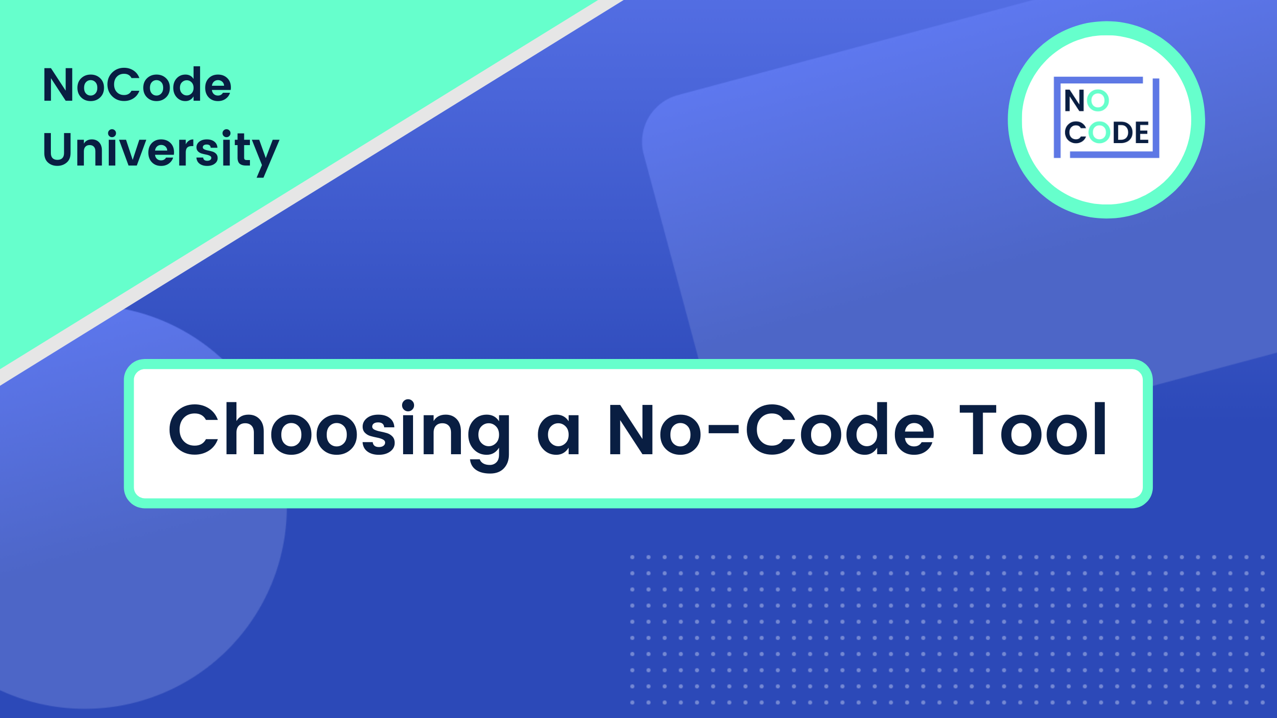 Choosing a No-Code Tool