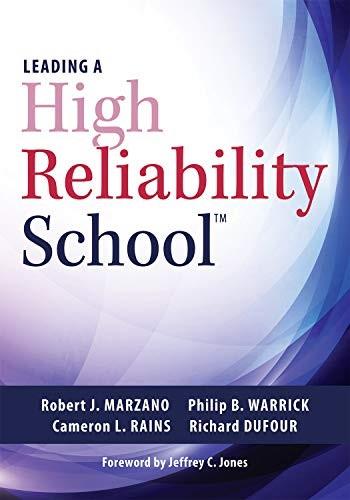 Leading a High Reliability School, 2018