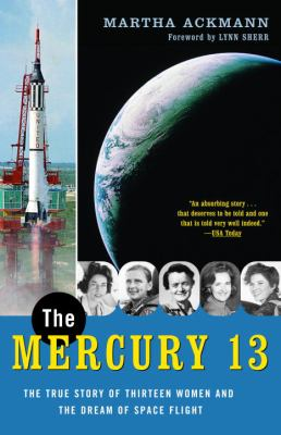 The True Story of the Mercury 13 Women