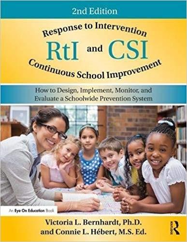 Response to Intervention (RtI) and Continuous School Improvement (CSI), 2017