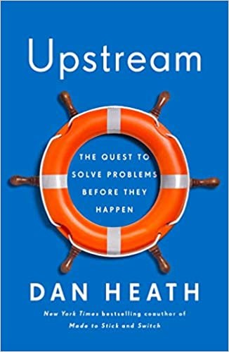 Upstream:  The Quest to Solve Problems Before They Happen, 2020
