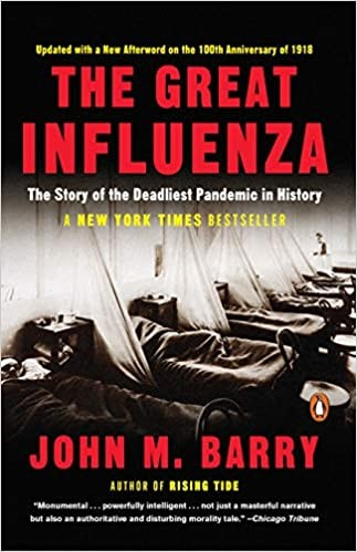 The Great Influenza:  The Story of the Deadliest Pandemic in History, 2004