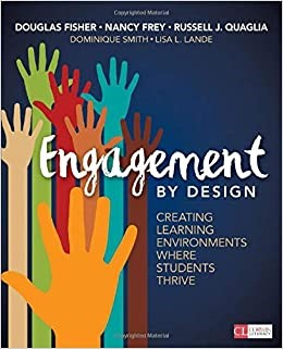 Engagement by Design:  Creating Learning Environments Where Students Thrive, 2018