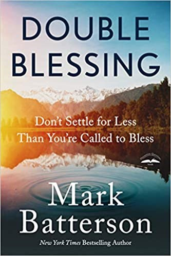Double Blessing:  Don't Settle for Less Than You're Called to Bless, 2020