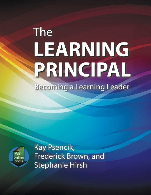 The Learning Principal:  Becoming a Learning Leader, 2021