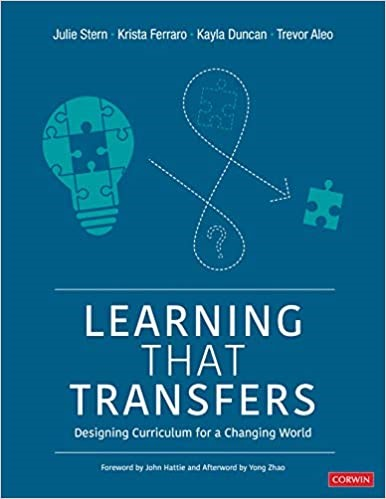 Learning That Transfers:  Designing Curriculum for a Changing World, 2021