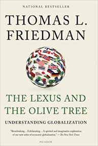 The Lexus and the Olive Tree:  Understanding Globalization, 2000