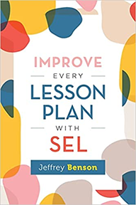 Improve Every Lesson Plan with SEL, 2021