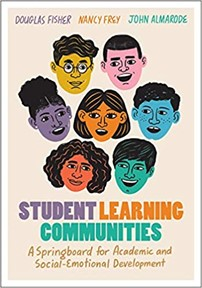 Student Learning Communities:  A Springboard for Academic and Social-emotional Development, 2021
