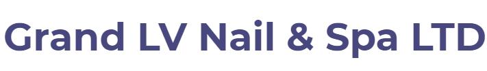 Grand LV Nails & Spa Ltd