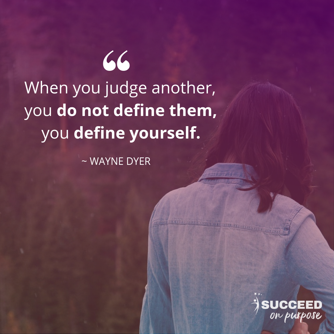 Succeed On Purpose Wayne Dyer Quote