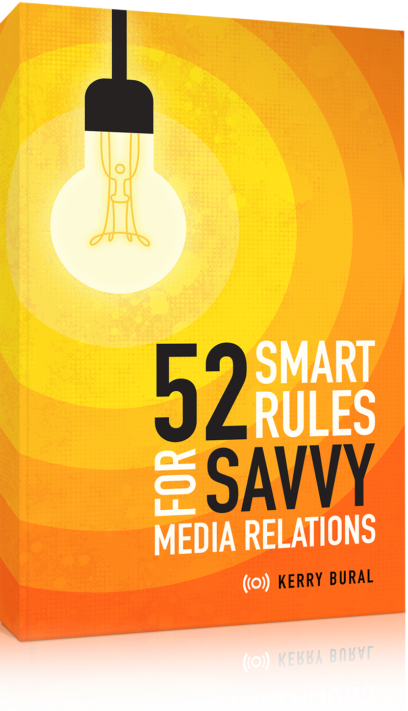 52 Smart Rules for Savvy Media Relations
