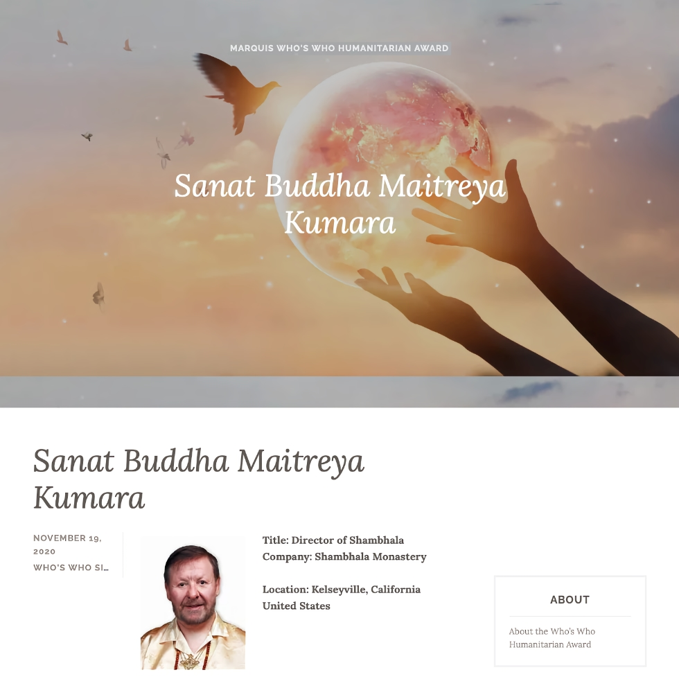Sanat Buddha Maitreya Kumara, Honoree, Distinguished Worldwide Humanitarian Award - November 19, 2020