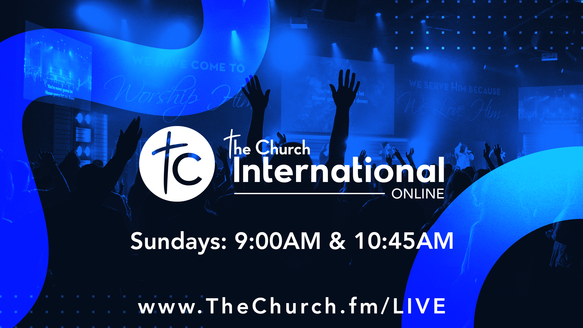 The Church Online. Sundays at 9am & 10:45am