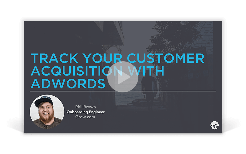 Track Your Customer Acquisition with Adwords