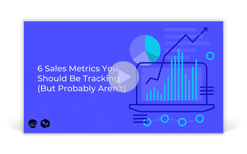 6 Sales Metrics You Should Be Tracking (But Probably Aren't)
