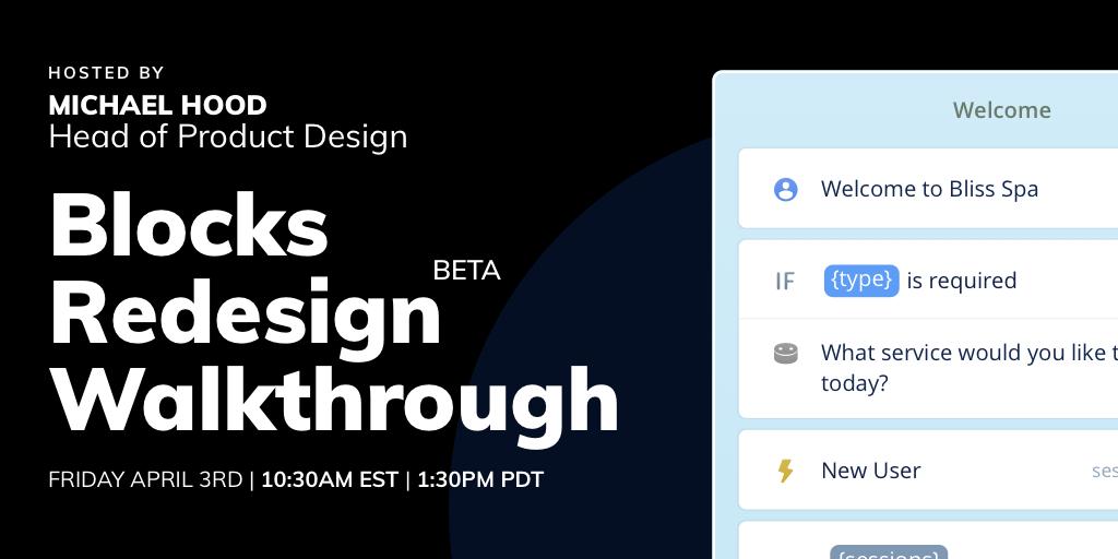 Blocks Redesign BETA Workshop