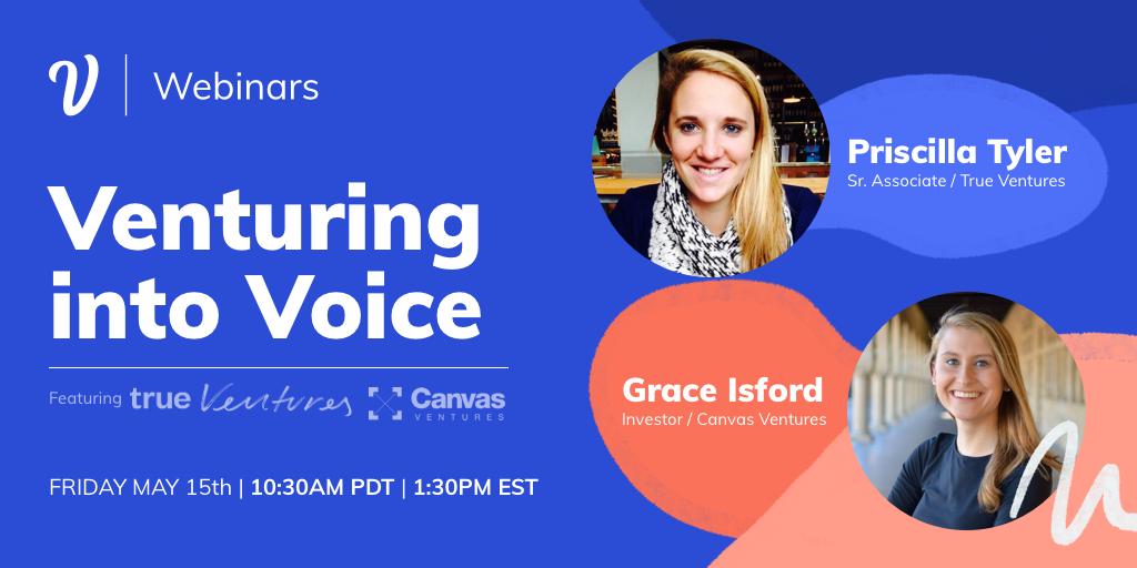 Venturing into Voice with True Ventures & Canvas Ventures