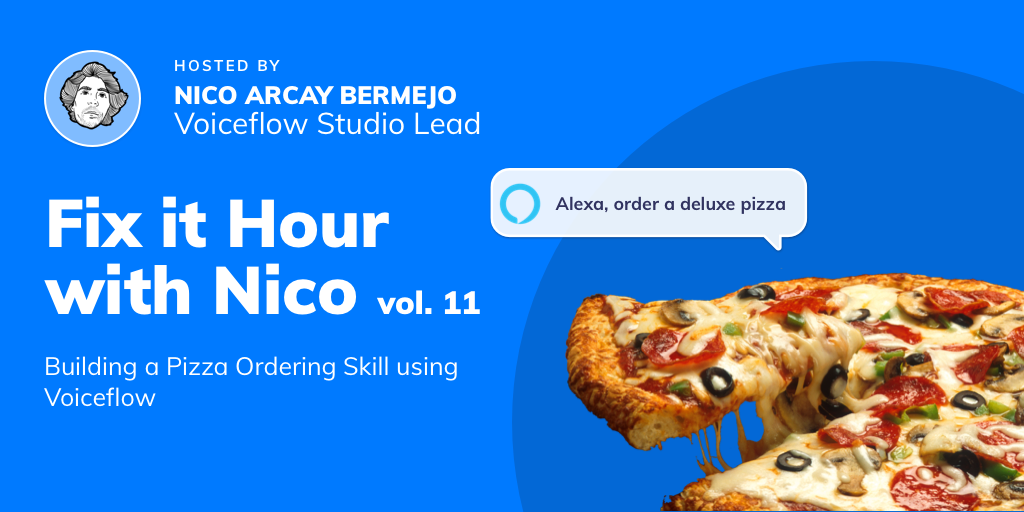 Fix It Hour with Nico – Building a Pizza Ordering App