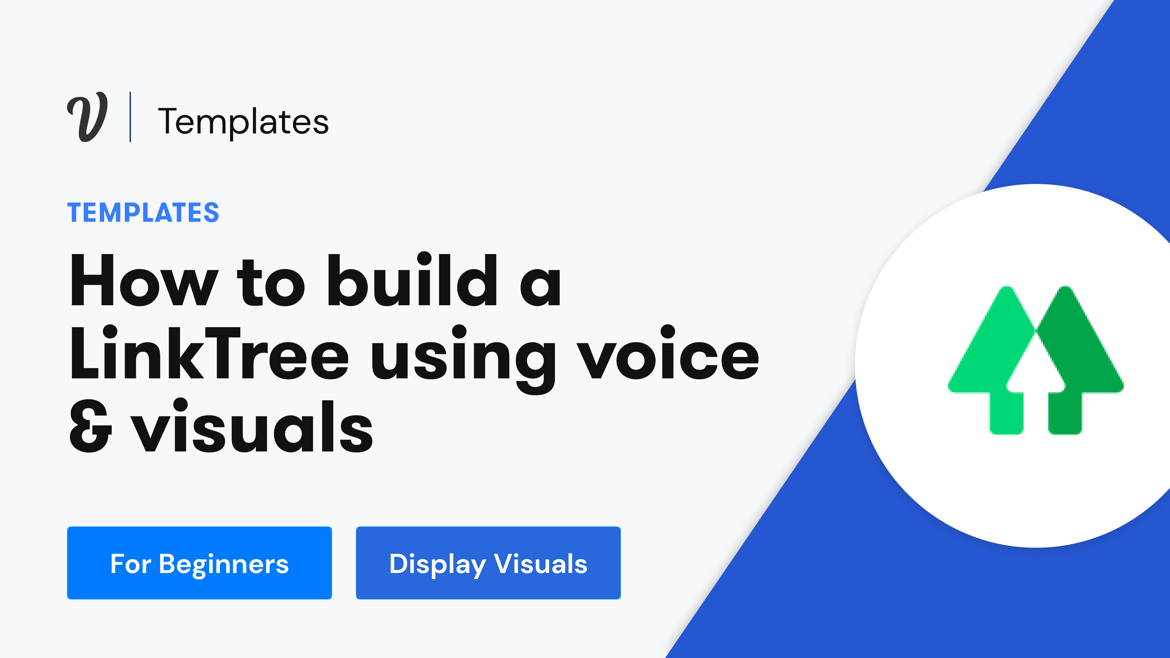 How to build a LinkTree using voice & visuals