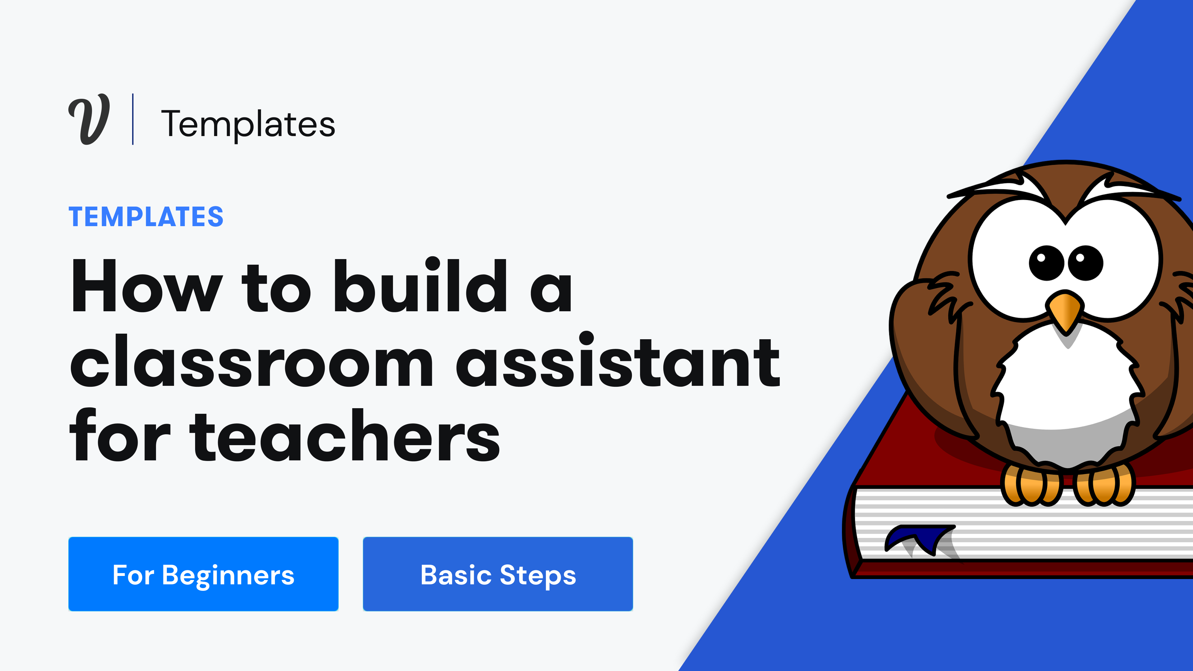 How to build a classroom assistant for teachers