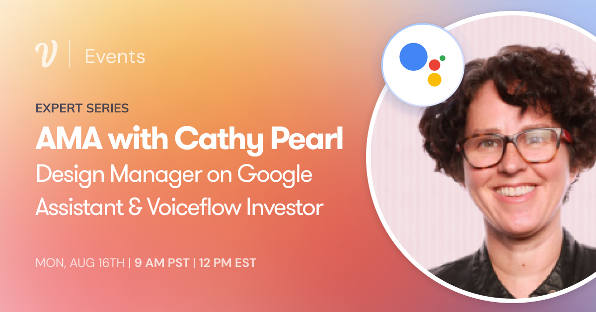 AMA with Cathy Pearl, Design Manager for Google Assistant