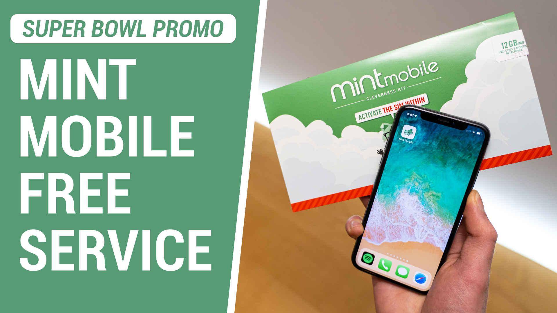 Mint Mobile free service promotion during Super Bowl 54