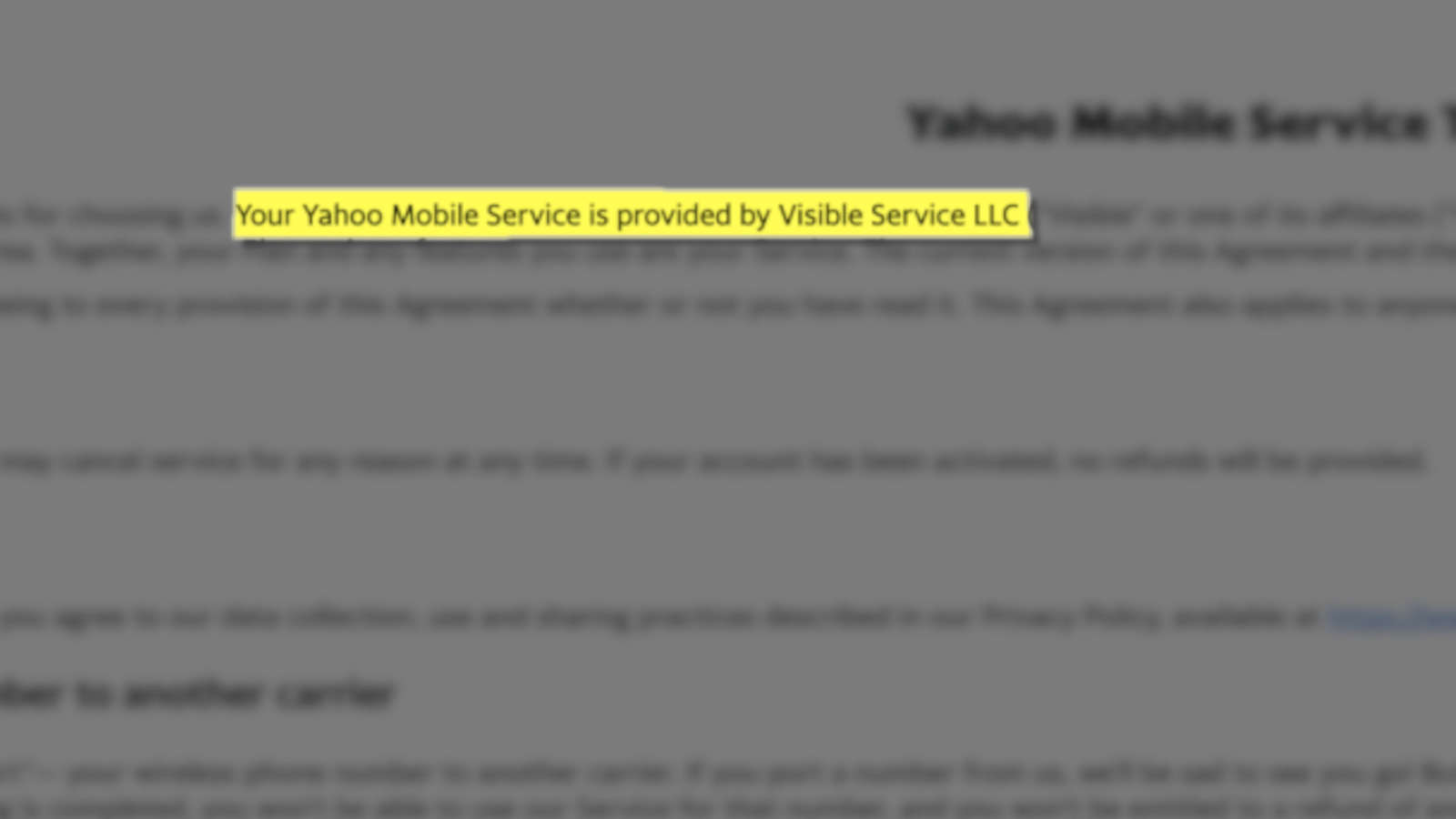 The first line of Yahoo Mobile's Terms of Service indicate the service is actually provided by Visible Service LLC