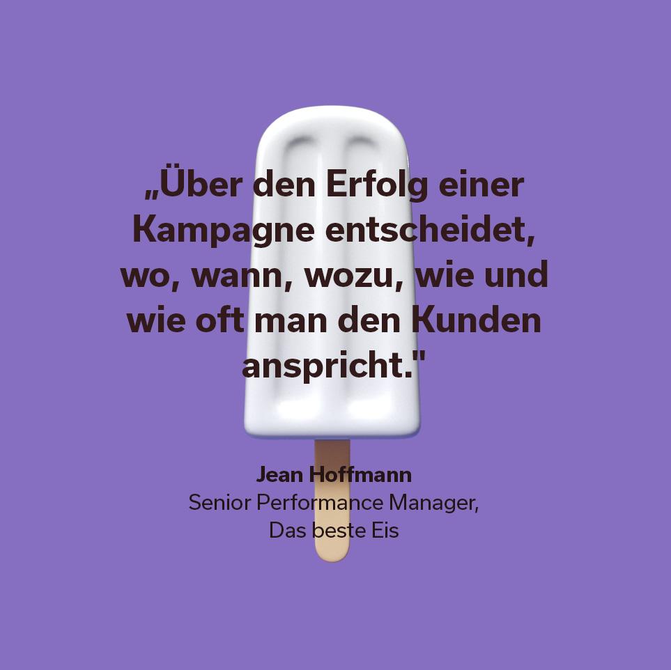 Zitat Jean Hoffmann Senior Performance Manager Das beste Eis