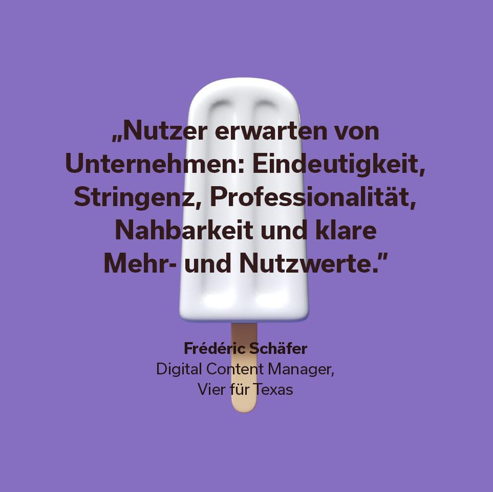 Zitat Frédéric Schäfer Digital Content Manager Vier für Texas