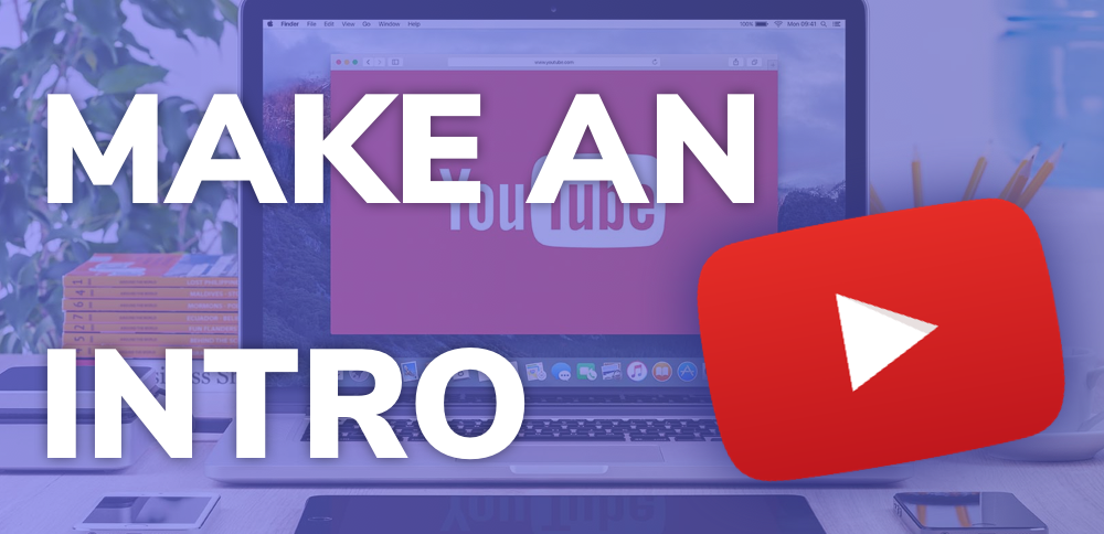 How To Make a YouTube Intro Online For Free