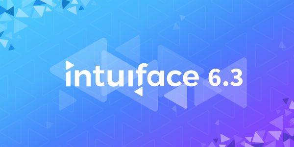Announcing Intuiface version 6.3