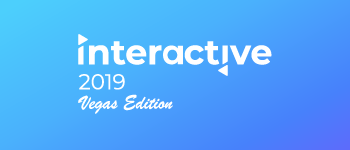 Interactive 2019 - Vegas Edition