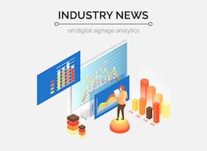 Analyze This! - Industry News on Digital Signage Analytics