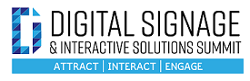 Digital Signage & Interactive Solutions Summit